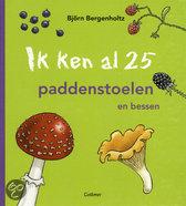 Ik ken al 25 paddenstoelen en bessen