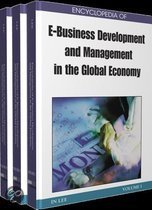 Encyclopedia of E-Business Development and Management in the Global Economy