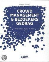 Crowd management en bezoekersgedrag / druk Heruitgave