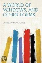 A World of Windows, and Other Poems