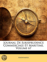 Journal de Jurisprudence Commerciale Et Maritime, Volume 67