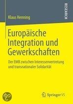 Europaische Integration Und Gewerkschaften