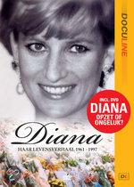 Diana - Haar Levensverhaal 1961-1997
