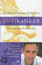 Antikanker een nieuwe levensstijl Servan-Schreiber, D.