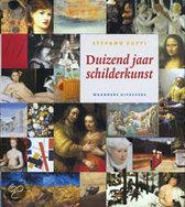 Duizend Jaar Schilderkunst Van Het Jaar 1000 Tot Het Jaar 2000