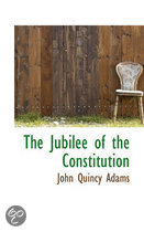 The Jubilee of the Constitution