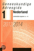 Geneeskundige adresgids Nederland 2013-2014