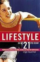 Lifestyle In De Eenentwintigste Eeuw