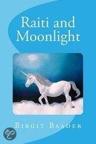 Raiti and Moonlight