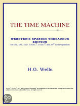 The Time Machine (Webster's Spanish Thesaurus Edition)