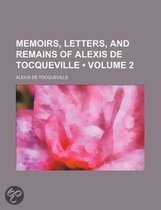 Memoirs, Letters, and Remains of Alexis de Tocqueville (Volume 2)