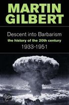 The Descent into Barbarism