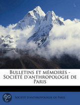 Bulletins Et M Moires - Soci T D'Anthropologie de Pari, Volume Serie 5 V.02