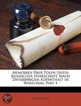 Memoiren Ber Polen Unter Russischer Herrschaft, Nach Zweij Hrigem Aufenthalt In Warschau, Part 1