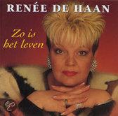 Renée de Haan - Zo is het leven