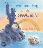 Meneer Big en de spookridder