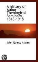 A History of Auburn Theological Seminary, 1818-1918