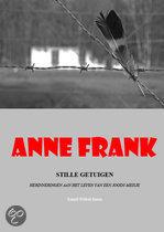 Anne Frank / Stille Getuigen