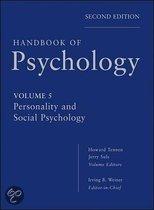 Handbook of Psychology, Personality and Social Psychology