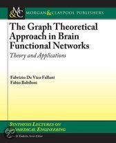 The Graph Theoretical Approach in Brain Functional Networks