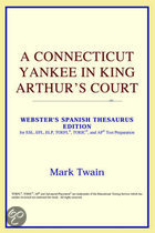 A Connecticut Yankee In King Arthur's Court (Webster's Spanish Thesaurus Edition)