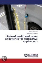 State of Health Evaluation of Batteries for Automotive Applications