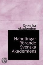 Handlingar Rorande Svenska Akademiens
