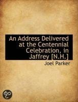 An Address Delivered at the Centennial Celebration, in Jaffrey [N.H.]