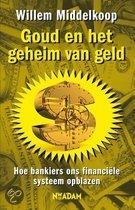Goud en het geheim van geld met handtekening / druk Heruitgave