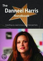 The Danneel Harris Handbook - Everything You Need to Know About Danneel Harris