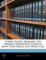 Thirty Short Sermons