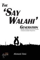 The 'Say Walahi' Generation