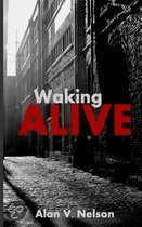 Waking Alive (Paperback Edition)