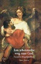 Een atheistische weg naar God / druk 1