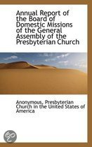 Annual Report of the Board of Domestic Missions of the General Assembly of the Presbyterian Church