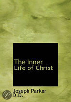 The Inner Life of Christ