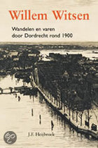 Willem Witsen En Dordrecht