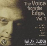 The Voice From The Edge, Volume 1: I Have No Mouth, And I Must<br/>Scream