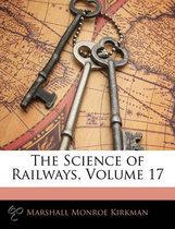 The Science of Railways, Volume 17