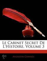 Le Cabinet Secret de L'Histoire, Volume 3