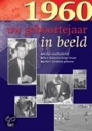Geboortejaar in Beeld - 1960