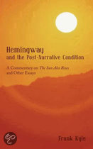 Hemingway and the Post-Narrative Condition