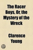The Racer Boys, Or, the Mystery of the Wreck