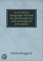 A Universal Language Formed on Philosophical and Analogical Principles