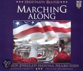 Marching Along John Philip Sousa Marches & Other Favorites