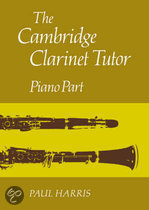The Cambridge Clarinet Tutor
