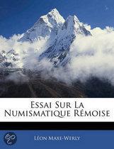 Essai Sur La Numismatique R Moise