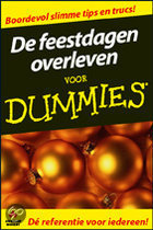 Voor Dummies - De feestdagen overleven voor Dummies