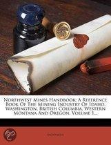 Northwest Mines Handbook