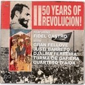 50 Years of Revolucion!